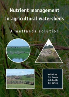 Nutrient Management in Agricultural Watersheds: A Wetlands Solution
