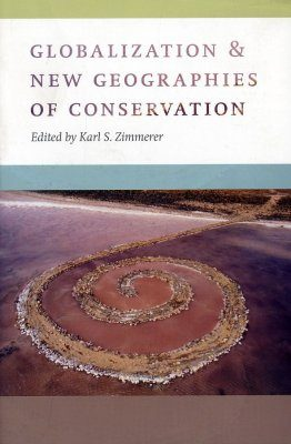 Globalization and New Geographies of Conservation