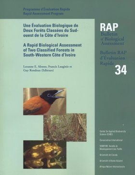 A Rapid Biological Assessment of Two Classified Forests in South-Western Cote d'Ivoire