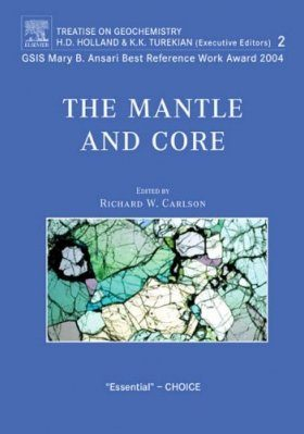 Treatise on Geochemistry, Volume 2: The Mantle and Core