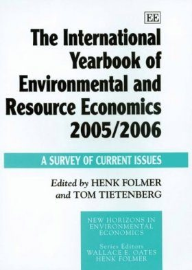 The International Yearbook of Environmental and Resource Economics 2005/2006