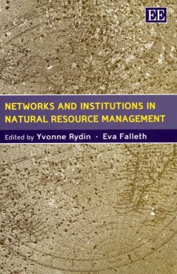 Networks and Institutions in Natural Resource Management