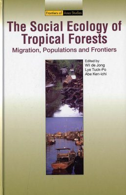 The Social Ecology of Tropical Forests