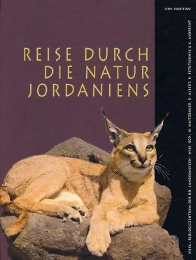 Reise durch die Natur Jordaniens [Journeys through Jordan's Nature] [English / German]