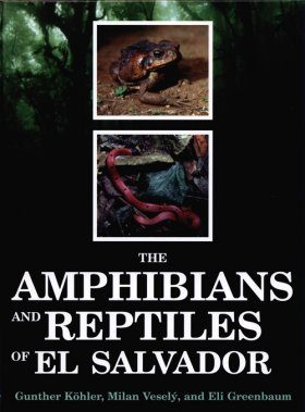 The Amphibians and Reptiles of El Salvador