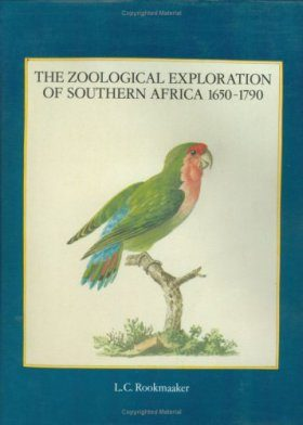 The Zoological Exploration of Southern Africa, 1650-1790