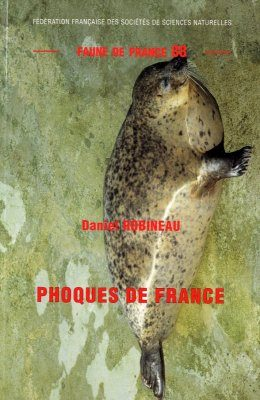 Faune de France, Volume 88: Phoques de France