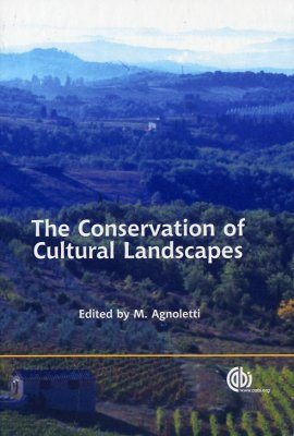 The Conservation of Cultural Landscapes