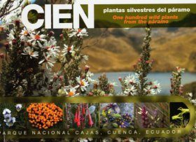 One Hundred Wild Plants from the Páramo / Cien Plantas silvestres del Páramo