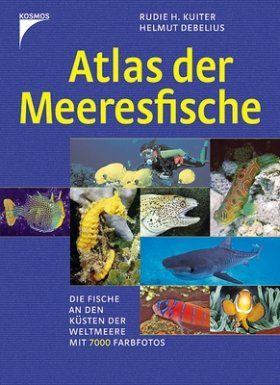 Atlas der Meeresfische: Die Fische an den Küsten der Weltmeere [Atlas of Marine Fish: The Fish on the Coasts of the World's Oceans]