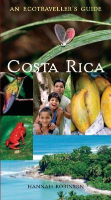 An Ecotraveller's Guide to Costa Rica