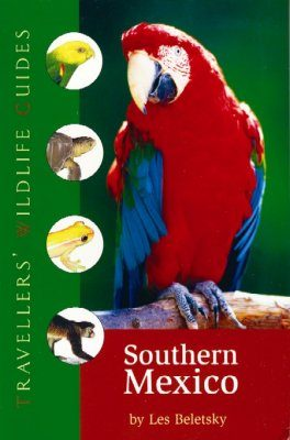 Travellers' Wildlife Guides: Southern Mexico