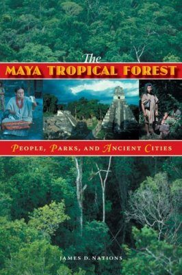 The Maya Tropical Forest