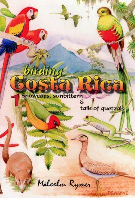 Birding Costa Rica, Part 1 (All Regions)