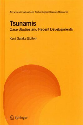 Tsunamis: Case Studies and Recent Developments
