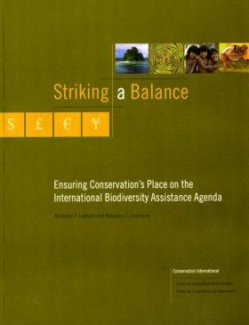 Striking a Balance: Ensuring Conservation's Place on the International Biodiversity Assistance Agenda