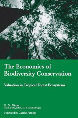 The Economics of Biodiversity Conservation