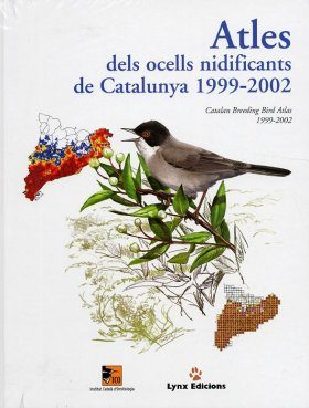 Atles dels Ocells Nidificants de Catalunya 1999-2002 [Atlas of Breeding Birds of Catalonia 1999-2002]