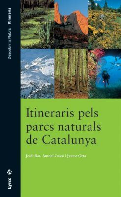 Itineraris pels Parcs Naturals de Catalunya [Itineraries for the National Parks of Catalonia]