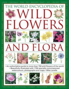 The World Encyclopedia of Wild Flowers and Flora