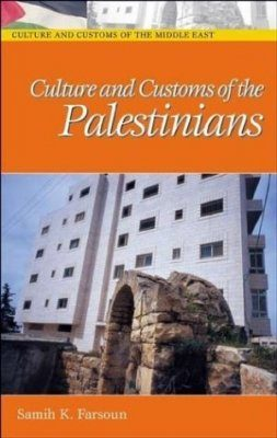 Culture and Customs of the Palestinians