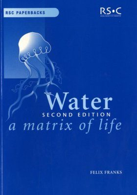 Water: A Matrix of Life