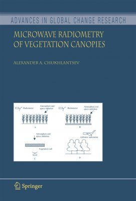 Microwave Radiometry of Vegetation Canopies