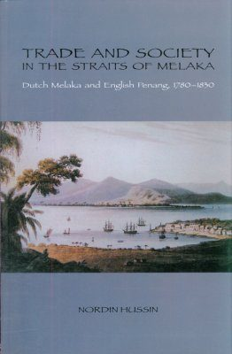 Trade and Society in the Straits of Melaka