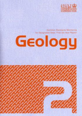 Common Standards Monitoring for Designated Sites: First Six Year Report 2006: Geology