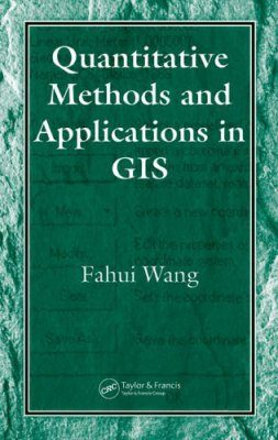 Quantitative Methods and Applications in GIS