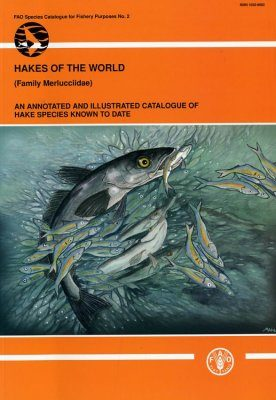 Hakes of the World (Family Merluccidae)