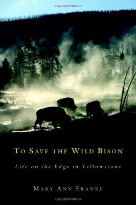 To Save the Wild Bison