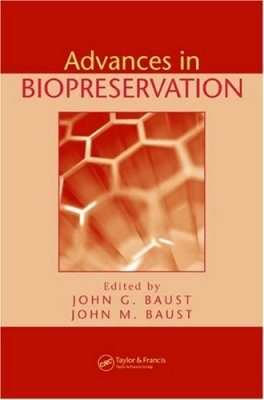 Advances in Biopreservation
