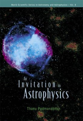 An Invitation to Astrophysics