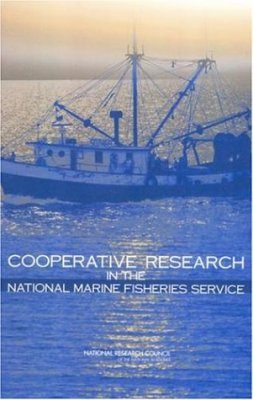 Cooperative Research in the National Marine Fisheries Service