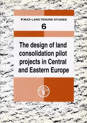 Design of Land Consolidation Pilot Projects in Central and Eastern Europe