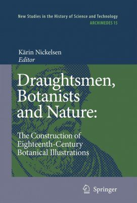 Draughtsmen, Botanists and Nature