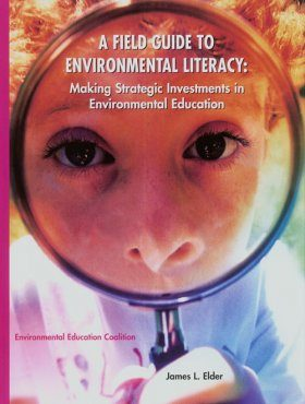 A Field Guide to Environmental Literacy