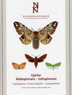 The Encyclopedia of the Swedish Flora and Fauna, Fjärilar, Adelspinnare - Tofsspinnare [Swedish]