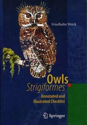 Owls (Strigiformes) - Annotated and Illustrated Checklist