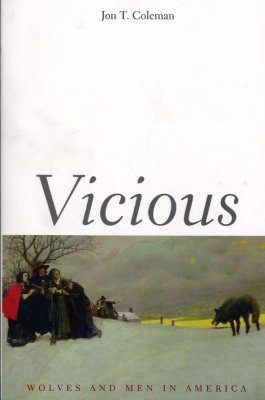 Vicious: Wolves and Men in America