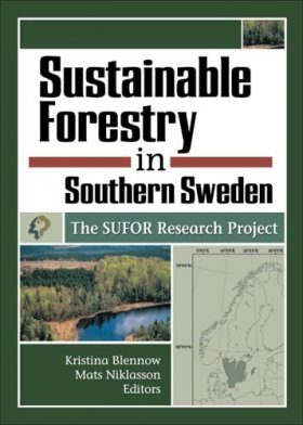 Sustainable Forestry in Southern Sweden