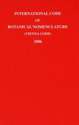 International Code of Botanical Nomenclature 2006 (Vienna Code)