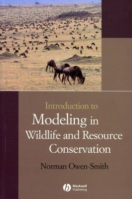 Introduction to Modeling in Wildlife and Resource Conservation