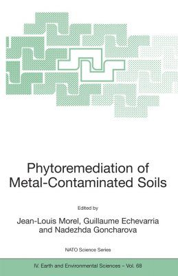 Phytoremediation of Metal-Contaminated Soils