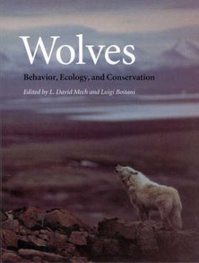 Wolves: Behavior, Ecology, and Conservation