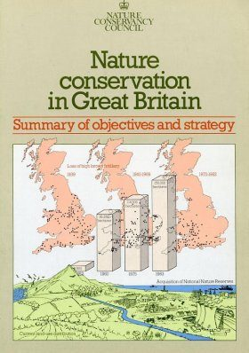Nature Conservation in Great Britain, Summary of objectives and strategy