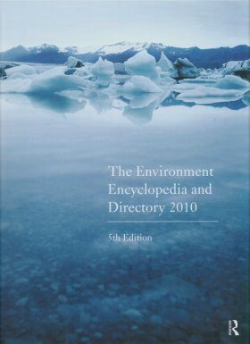 Environment Encyclopedia and Directory 2010