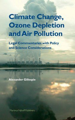 Climate Change, Ozone Depletion and Air Pollution