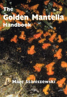 The Golden Mantella Handbook